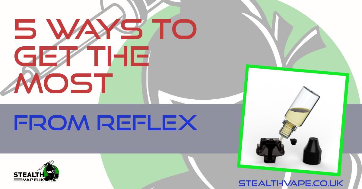 ways to use reflex evolv